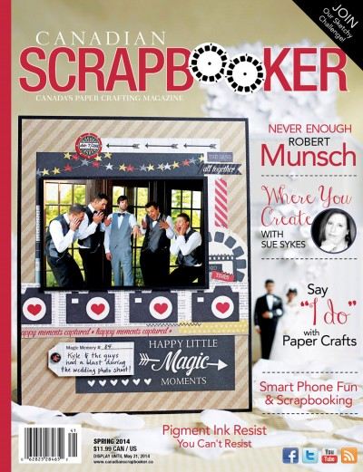 Canadian Scrapbooker SPRING 2014 Front Cover